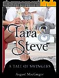 Tara & Steve: A Tale of Swingers (English Edition)