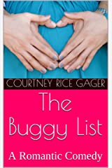 The Buggy List: A Romantic Comedy Kindle Edition
