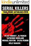 2nd SERIAL KILLERS True Crime Anthology (Annual True Crime Collection) (English Edition)