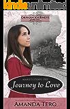 Journey to Love: Marie's Journey, 1901 (Orphan Journeys)