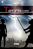 Tales of the core: katsuyori il sopravvissuto