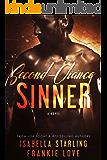 Second-Chance Sinner: A Bad Boy Next Door Second Chance Romance