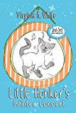 Little Honker's Winter Concert (The Little Honker Series Book 2)