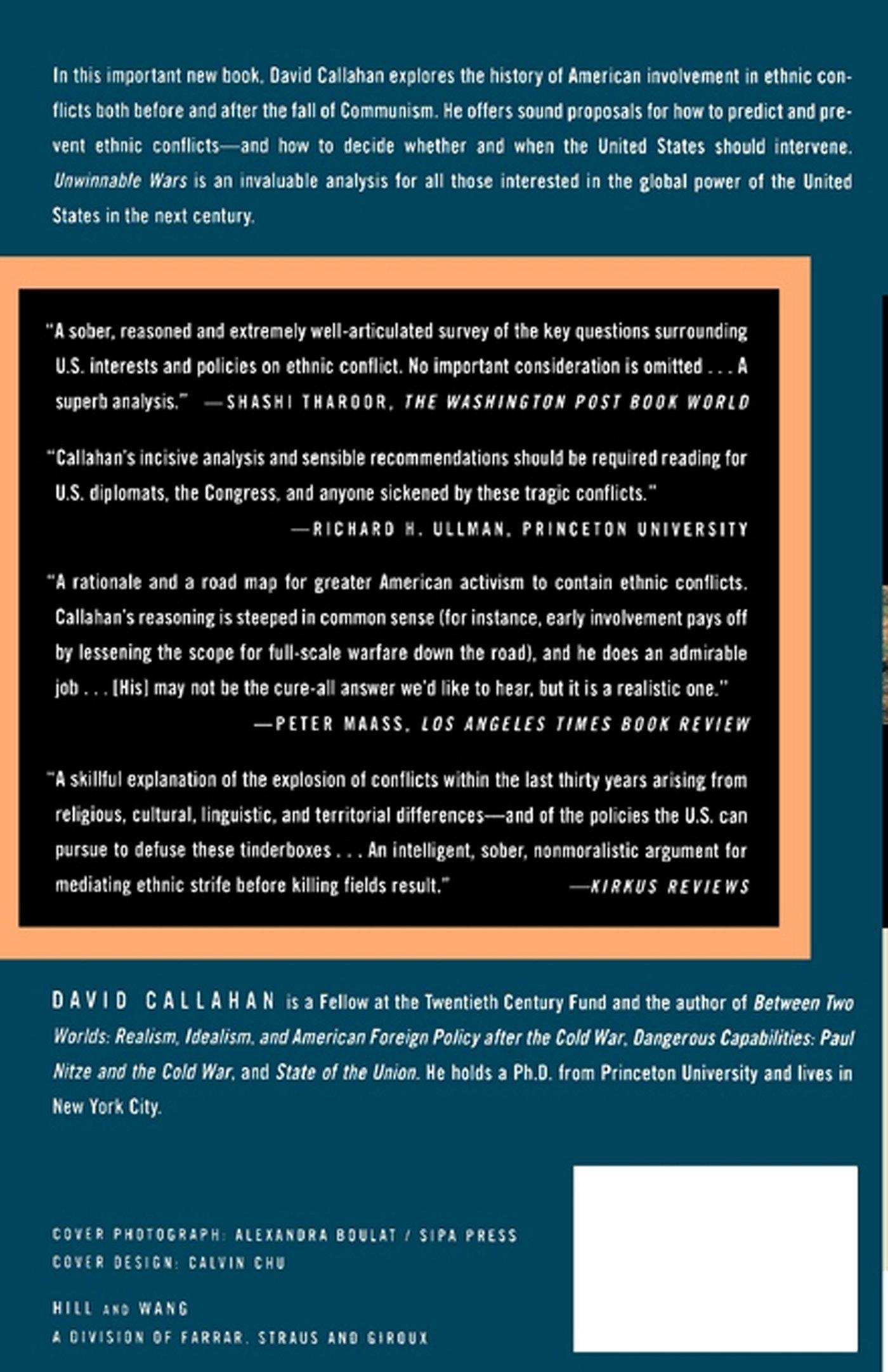 Unwinnable wars american power and ethnic conflict david callahan unwinnable wars american power and ethnic conflict david callahan 9780809016105 amazon books gumiabroncs Gallery