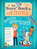 Le Boy's Book d'activités - Spécial garçons