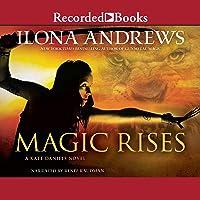 Magic Rises: Kate Daniels, Book 6