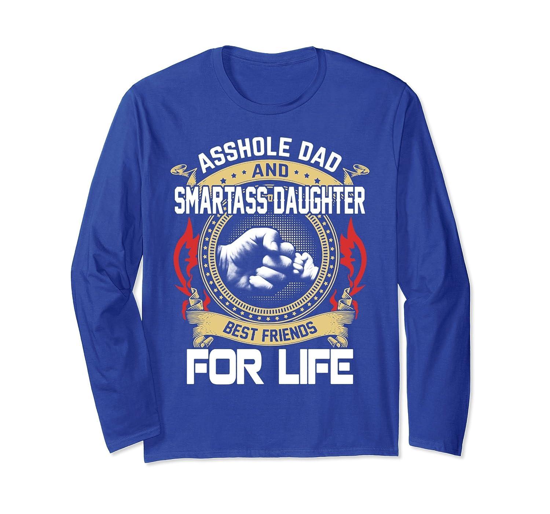 Assh0le Dad & Smartass Daughter Best Friend Fathers Day 2018- TPT