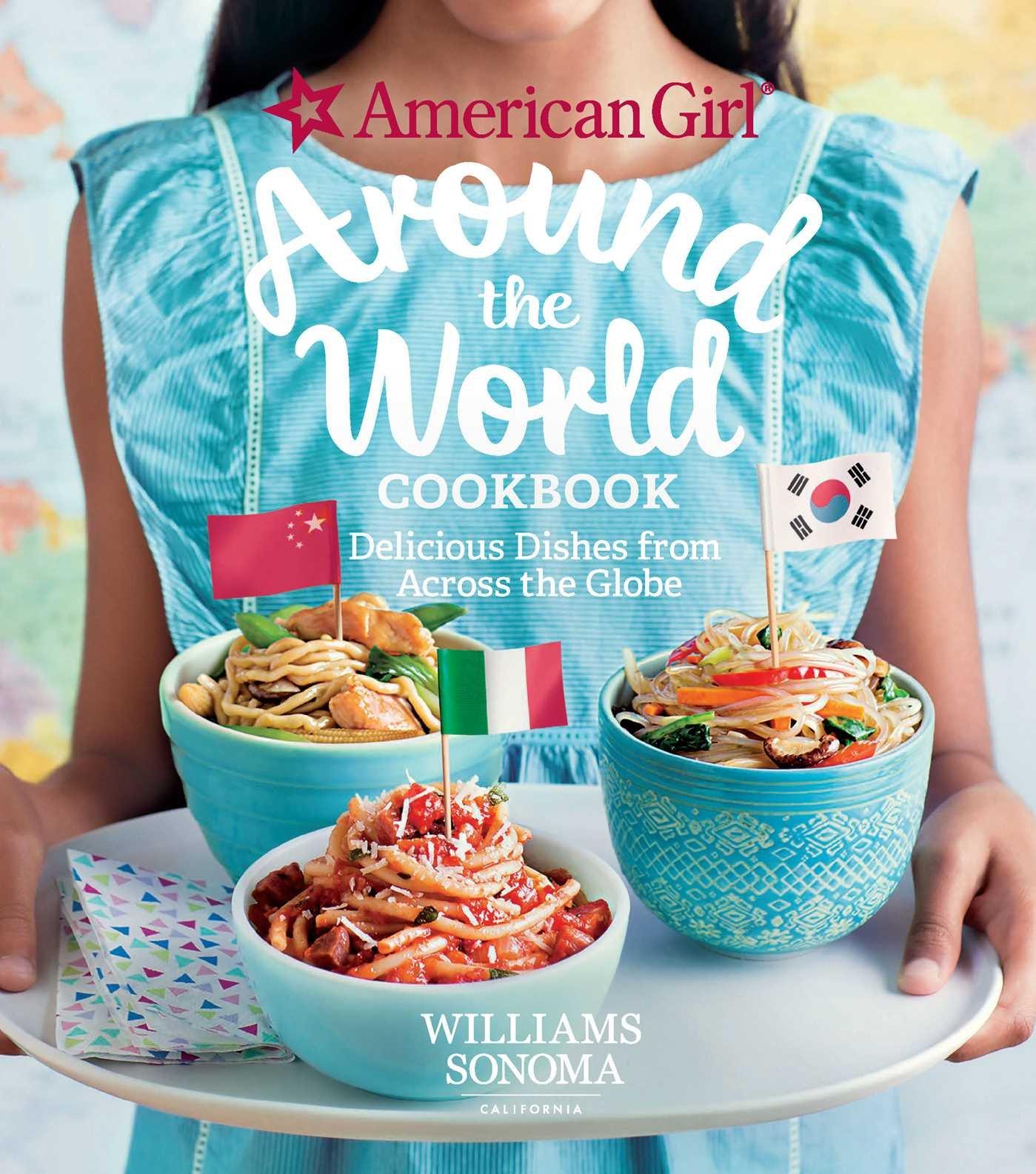 Amazon.com: American Girl: Around the World Cookbook: Delicious ...