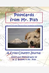 Postcards from Mr. Pish: A Cross-Country Journal (Mr. Pish's Postcards Series Book 1) Kindle Edition