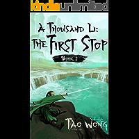 A Thousand Li: the First Stop: A Xanxia Cultivation Series