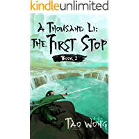 A Thousand Li: the First Stop: Book 2 Of A Xianxia Cultivation Series