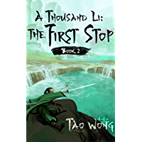 A Thousand Li: the First Stop: Book 2 Of A Xianxia Cultivation Series (English Edition)