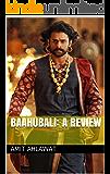 Baahubali: A Review