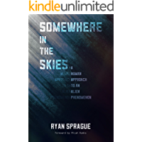 Somewhere in the Skies: A Human Approach to an Alien Phenomenon