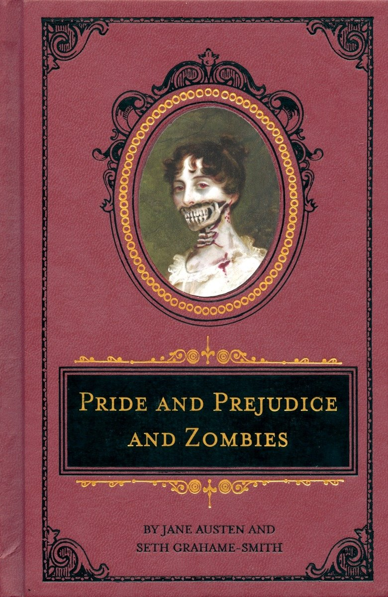 Pride and Prejudice and Zombies: The Deluxe Heirloom Edition (Pride and  Prej. and Zombies): Austen, Jane, Grahame-Smith, Seth, Parada, Roberto:  9781594744518: Amazon.com: Books