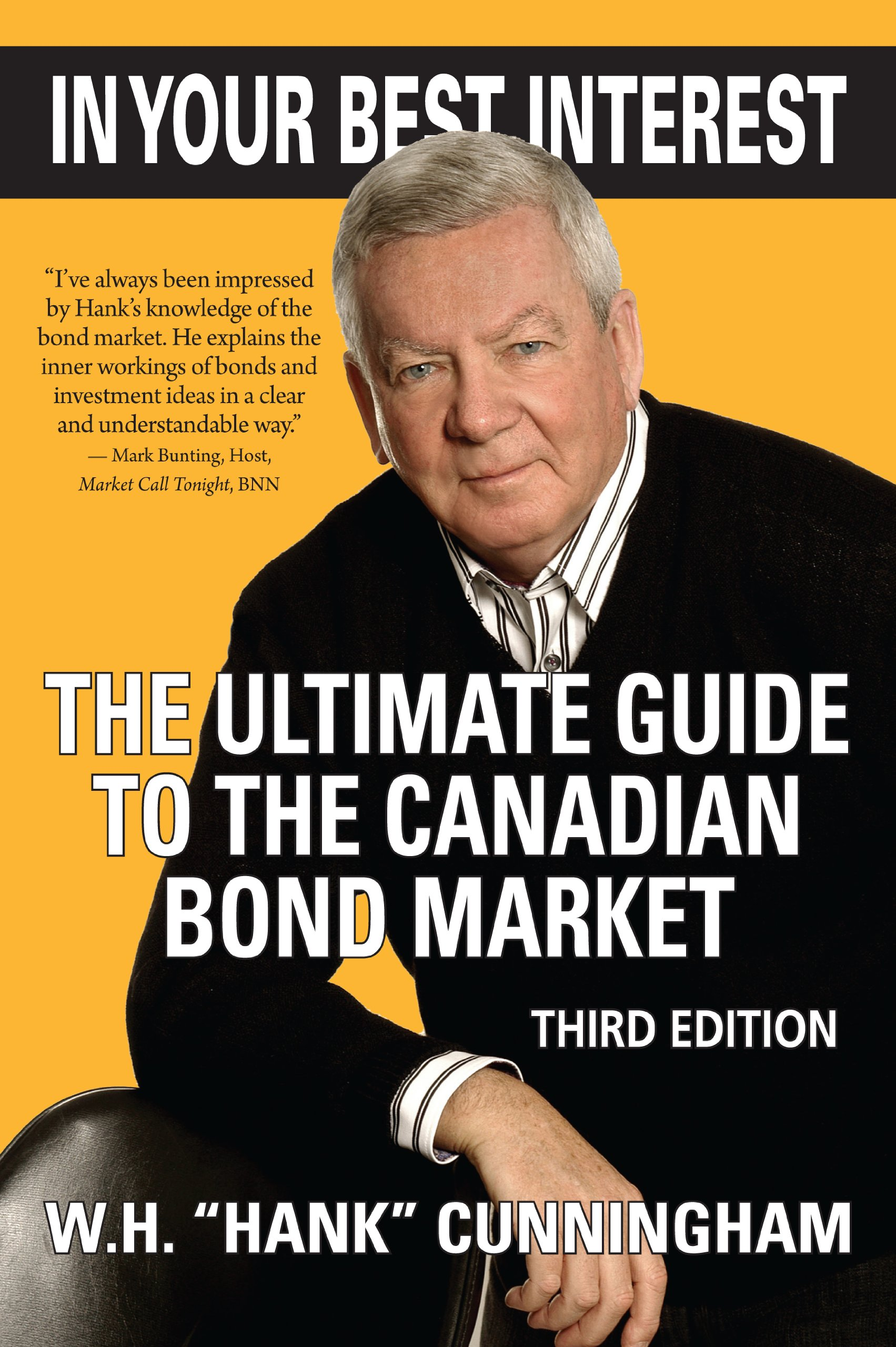 In Your Best Interest: The Ultimate Guide to the Canadian Bond Market PDF