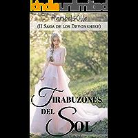 Tirabuzones del sol: ( II Saga de los Devonshire) Novela romántica histórica