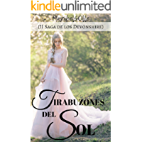 Tirabuzones del sol: ( II Saga de los Devonshire) Novela romántica histórica (Spanish Edition)