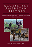 Accessible American History: Connecting the Past to the Present