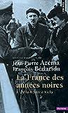 La France des années noires, tome 1 : De la défaite à Vichy