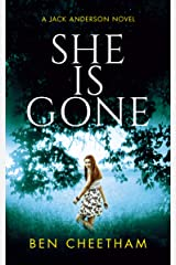 She Is Gone: A gripping thriller that will keep you guessing until the last page (Jack Anderson Book 3) Kindle Edition
