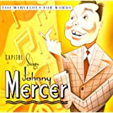 "Capitol Sings Johnny Mercer: ""Too Marvellous For Words"""