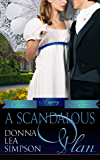 A Scandalous Plan (Classic Regency Romances Book 3) (English Edition)