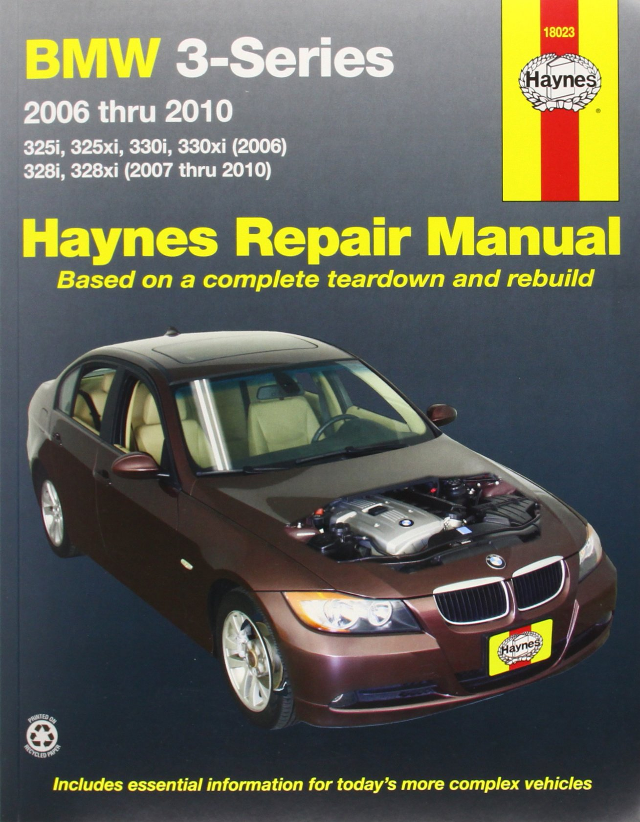 BMW 3-Series 2006 thru 2010: 325i, 325xi, 330i, 330xi (2006), 328i, 328xi  (2007 thru 2010) (Haynes Repair Manual): Editors of Haynes Manuals:  8601410383800: ...