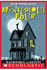 The Mysterious Four #1: Hauntings and Heists Kindle Edition