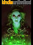 Curse-Maker: The Tale of Gwiddon Crow (The Curse-Breaker Series Book 4)
