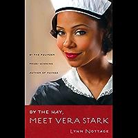 By the Way, Meet Vera Stark (TCG Edition)