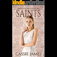 Saints: A Reverse Harem Bully Romance (Pawns of Patience Book 2)