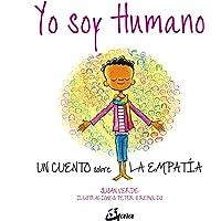 Yo soy humano. Un cuento sobre la empatía