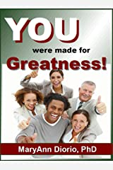You Were Made for Greatness! Kindle Edition