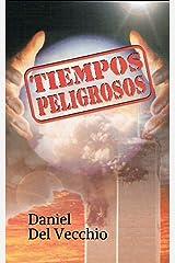 Tiempos peligrosos (Spanish Edition) Kindle Edition
