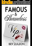 Famous & Shameless
