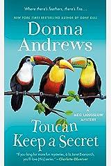 Toucan Keep a Secret: A Meg Langslow Mystery (Meg Langslow Mysteries Book 23) Kindle Edition