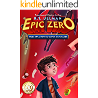 Epic Zero: Tales of a Not-So-Super 6th Grader (Book 1)