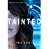 Tainted: A Young Adult Dystopian Series (The ARC Book 1)