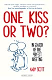 One Kiss or Two? In Search of the Perfect Greeting