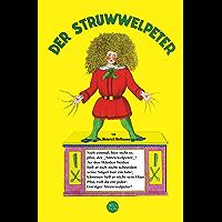 Der Struwwelpeter (Neue Farbillustrationen) (German Edition)
