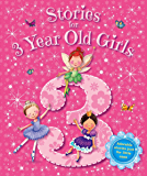 Stories for 3 Year Old Girls (Young Story Time)