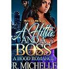 A Hitta And A Boss: A Hood Romance