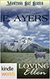 Montana Sky: Loving Ellen (Kindle Worlds Novella) (A Creed's Crossing Historical Book 4)