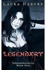 Legendary (Triskaidekaphilia Book 1) Kindle Edition