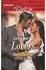 Off Limits Lovers (Texas Cattleman's Club: Houston Book 6) Kindle Edition