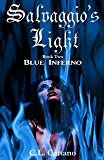 Blue Inferno (Salvaggio's Light Book 2)