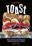 Toast. Non solo prosciutto e formaggio: proposte golose dolci e salate