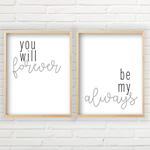 You Will Forever Be My Always Wall Decor (Unframed Prints - Multiple Sizes, Farmhouse Decor, You'll Forever Be My Always Sign, Great Gift, 2 Unframed Farmhouse Prints, Minimalist Wall Art)