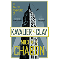 The Amazing Adventures of Kavalier and Clay (English Edition)